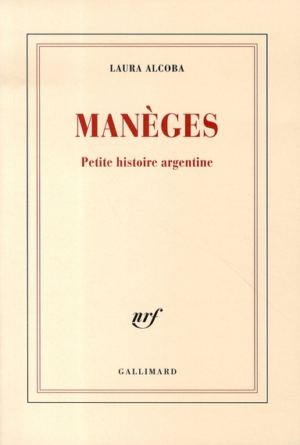 Manèges ; petite histoire argentine