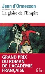 Vente EBooks : La gloire de l'Empire  - Jean d'Ormesson