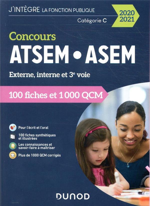 CONCOURS ATSEMASEM  -  100 FICHES ET 1 000 QCM  -  EXTERNE, INTERNE ET 3E VOIE  -  CATEGORIE C (EDITION 20202021) PELLETIER, CORINNE