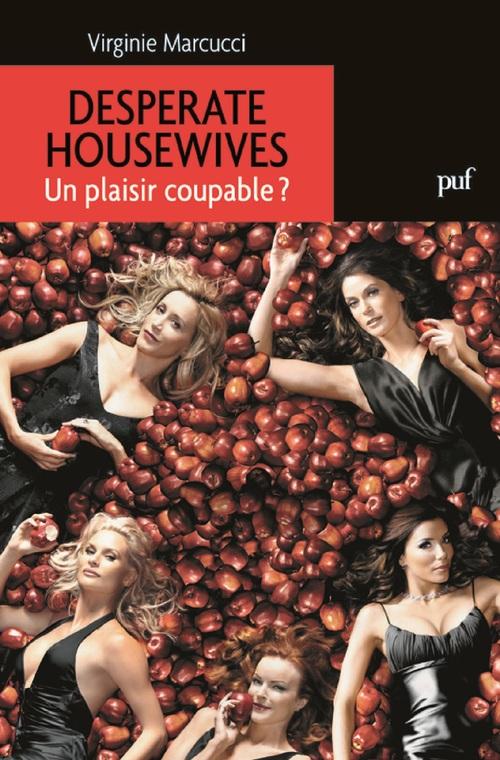 desperate housewives ; un plaisir coupable ?
