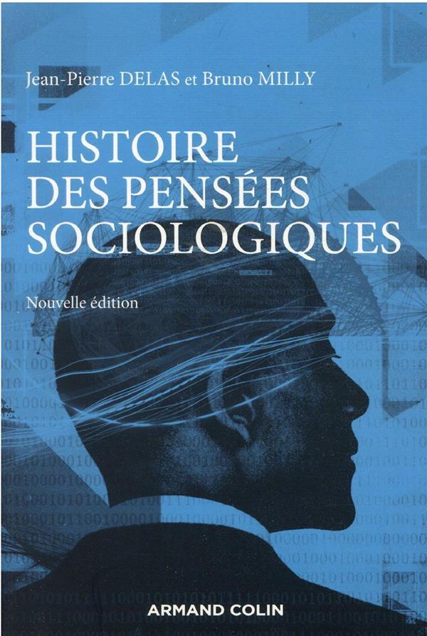 Histoire des pensées sociologiques (5e édition)