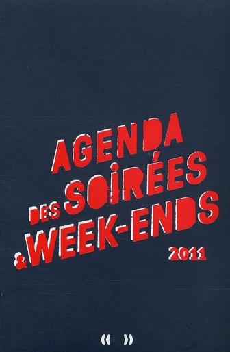 Agenda des soirees et des week-ends
