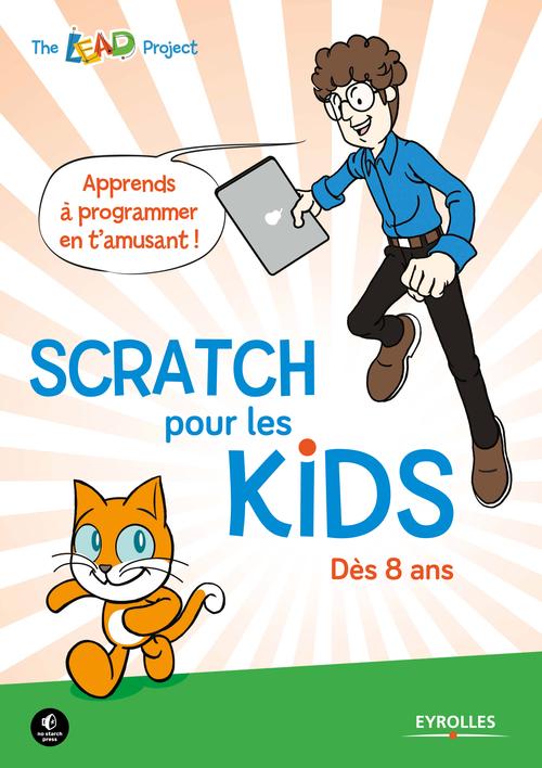 Scratch pour les kids ; dès 8 ans