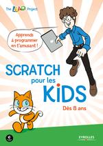Vente Livre Numérique : Scratch pour les kids  - The LEAD Project - Collectif