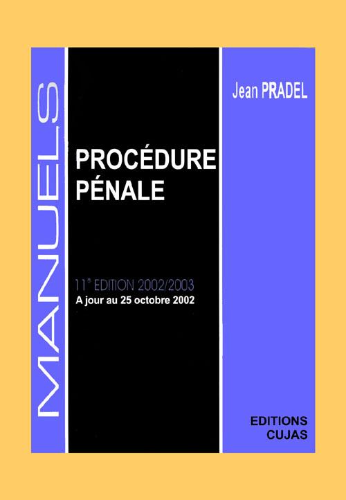 Procédure pénale (édition 2002-2003)