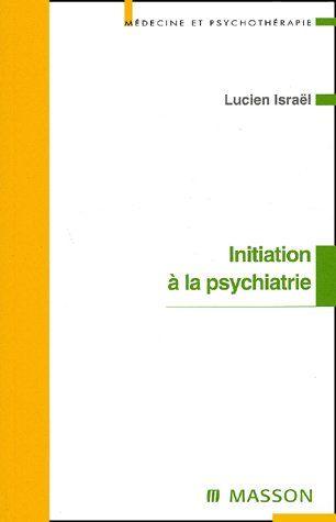 Initiation A La Psychiatrie