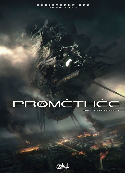 Prométhée t.20 ; la citadelle