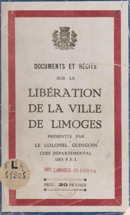 Documents et récits sur la libération de la ville de Limoges