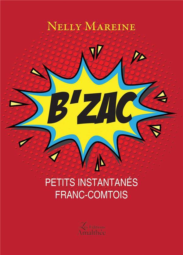 B'Zac ; petits instantanés franc-comtois