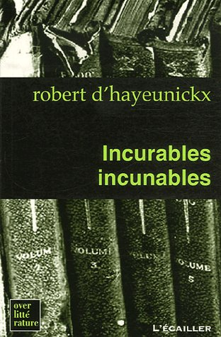 Incurables incunables