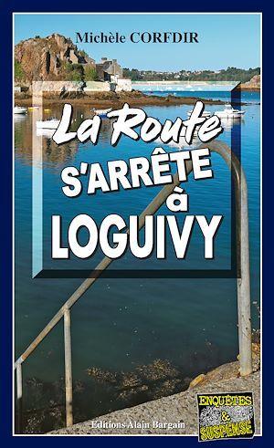 La route s´arrête à Loguivy-de-la-Mer
