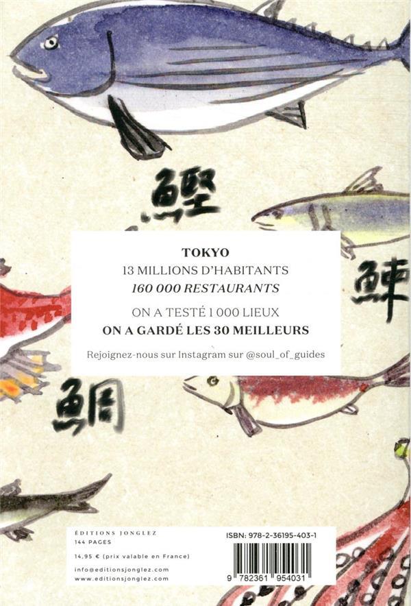 Soul of Tokyo ; guide des 30 meilleures expériences (édition 2020)