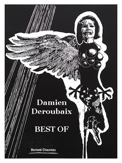 Damien Deroubaix ; best of