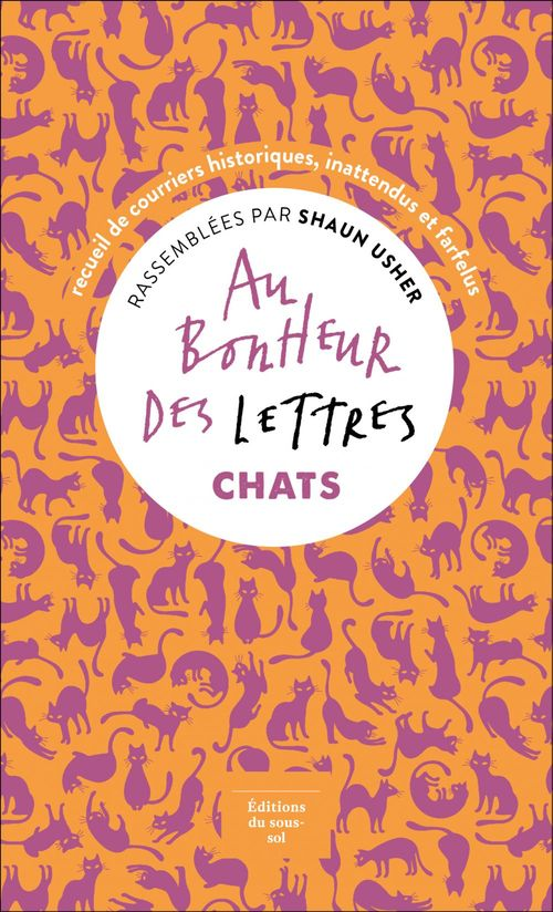 Vente EBooks : Au bonheur des lettres. Chats  - Shaun Usher