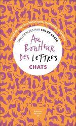 Vente Livre Numérique : Au bonheur des lettres. Chats  - Shaun Usher