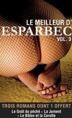 Vente Livre Numérique : Le meilleur d'Esparbec - Volume 3  - Esparbec