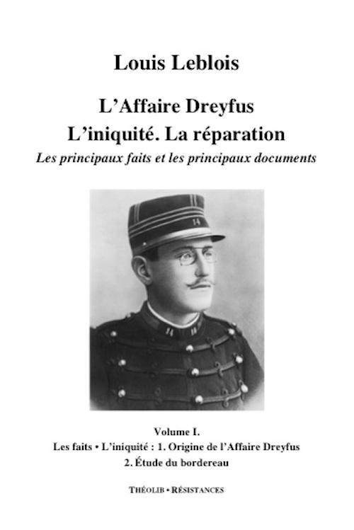 L'affaire Dreyfus ; l'iniquité, la réparation, les principaux faits et documents t.1 ; origine de l'affaire Dreyfus