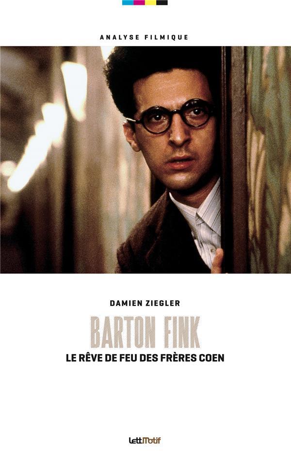 Barton Fink ; le rêve de feu des frères Coen