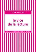 Vente Livre Numérique : Le Vice de la lecture  - Edith Wharton