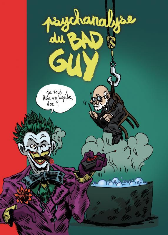 Psychanalyse du bad guy