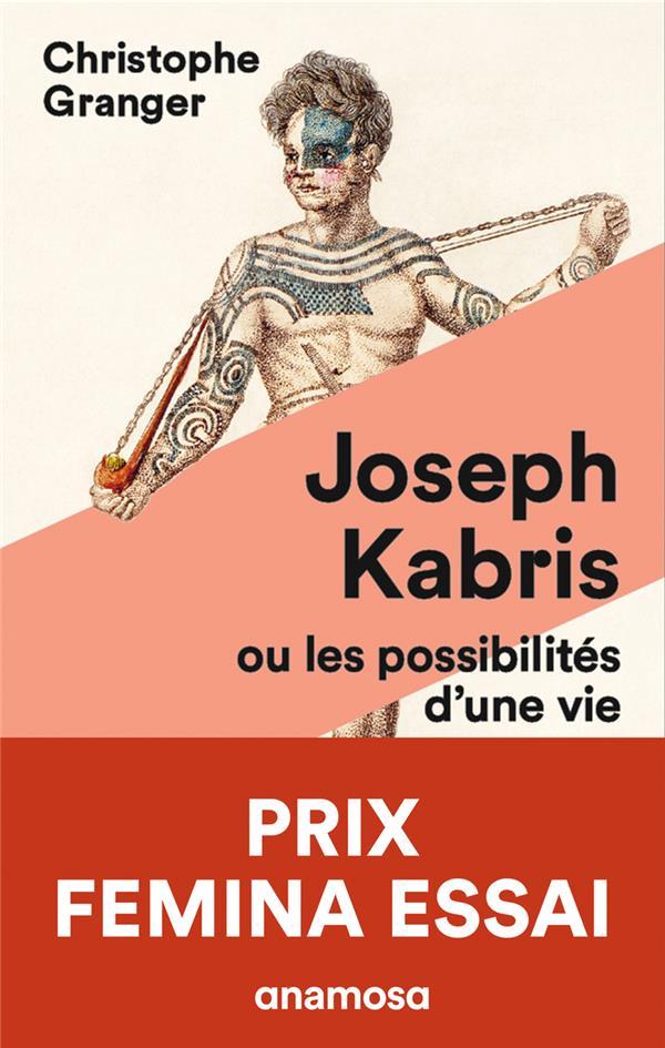 Joseph Kabris ou les possibilités d'une vie, 1780-1822