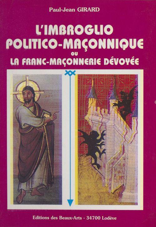 L'imbroglio politico-maconnique