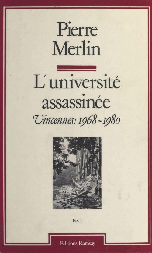 L'Université assassinée : Vincennes (1968-1980)
