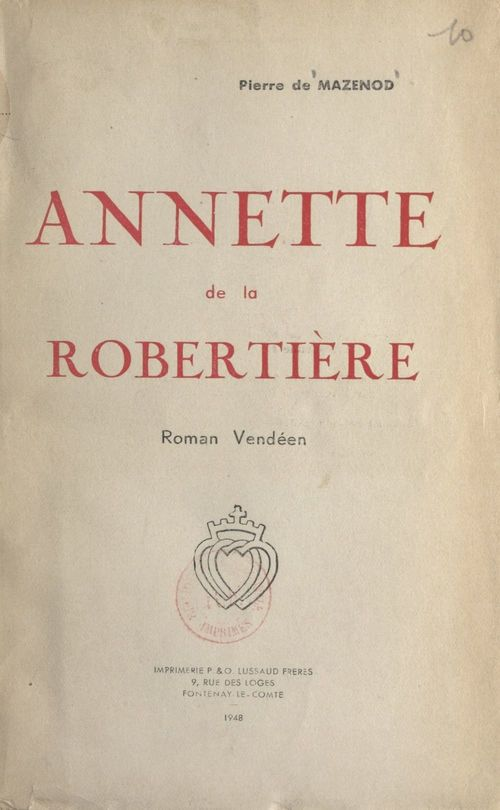 Annette de la Robertière, roman vendéen