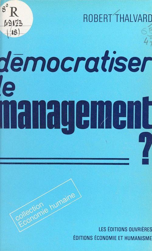 Démocratiser le management ?