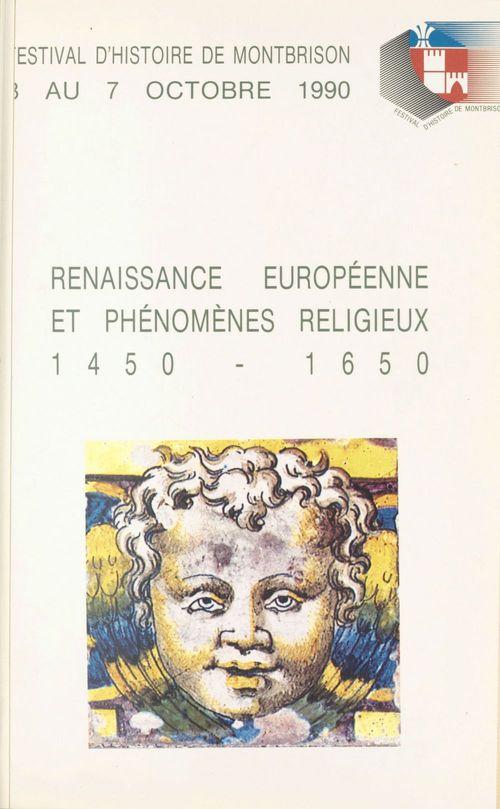 Renaissance européenne et phénomènes religieux (1450-1650)