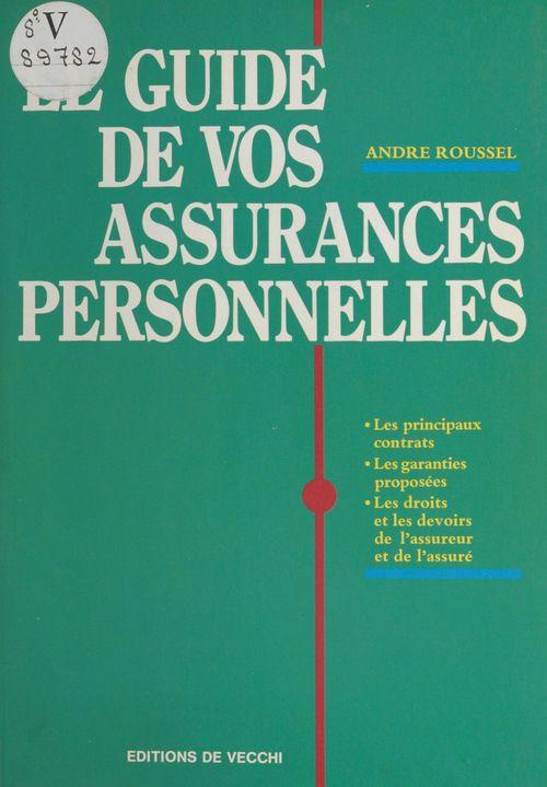 Le guide de vos assurances personnelles