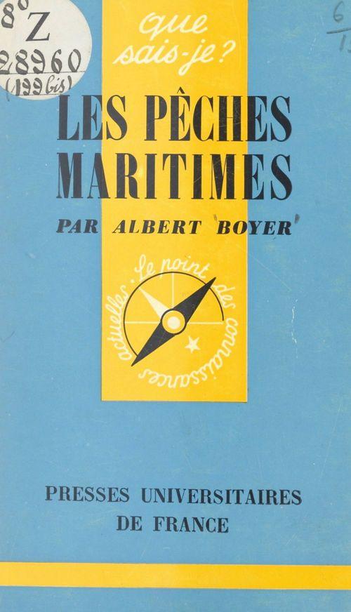 Les pêches maritimes  - Albert Boyer
