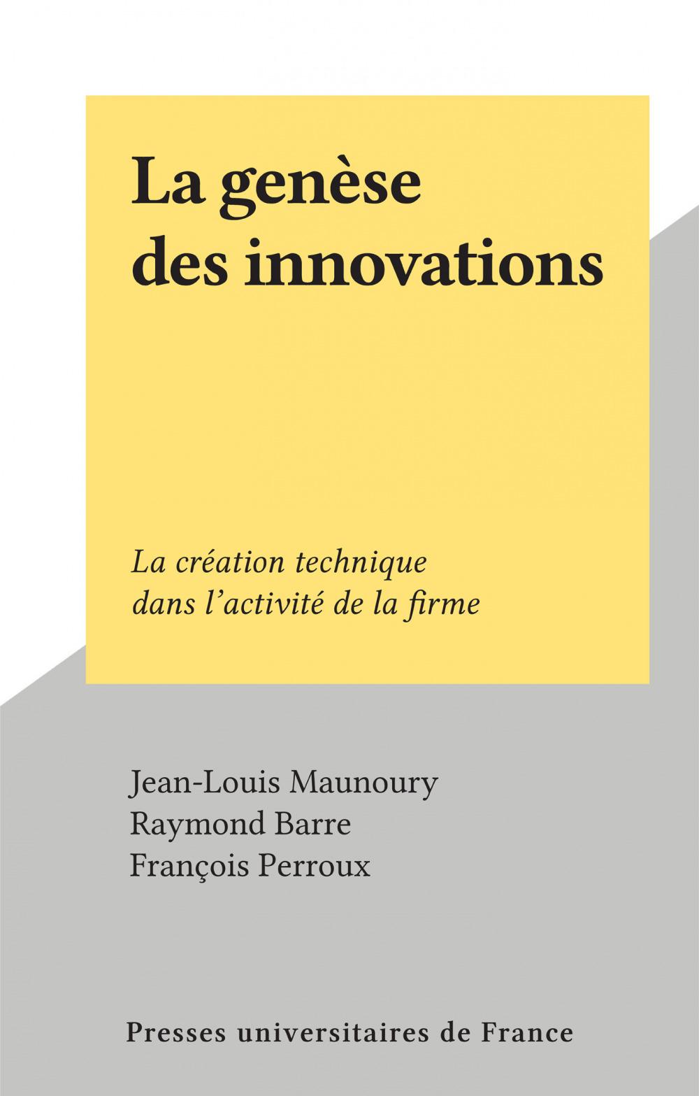 La genèse des innovations