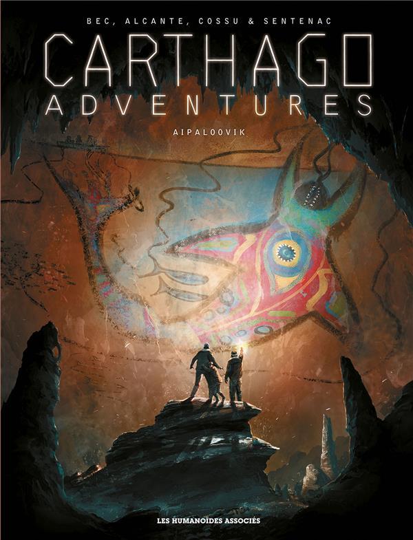 Carthago adventures T.3 ; Aipaloovik