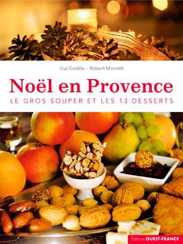 Noël en Provence, le gros souper et les 13 desserts