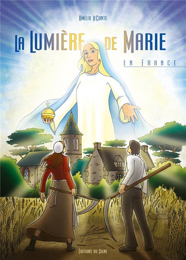 LA LUMIERE DE MARIE EN FRANCE BD