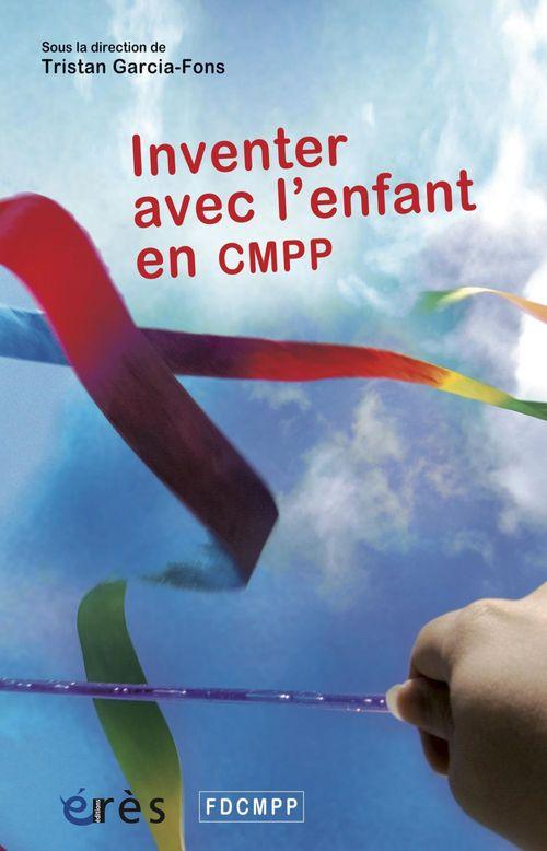 Inventer avec l'enfant an CMPP