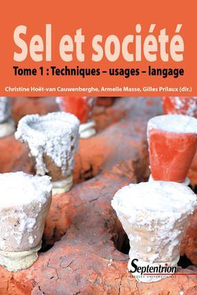 sel et société t.1 ; techniques ; usages ; langage