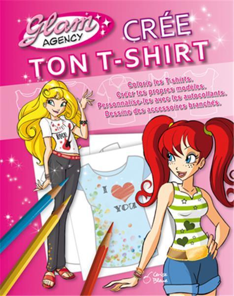 glam agency ; crée ton t-shirt