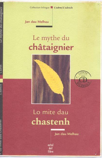 Le mythe du chataignier ; lo mite dau chastenh