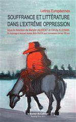 Souffrance et littérature dans l'extrême oppression