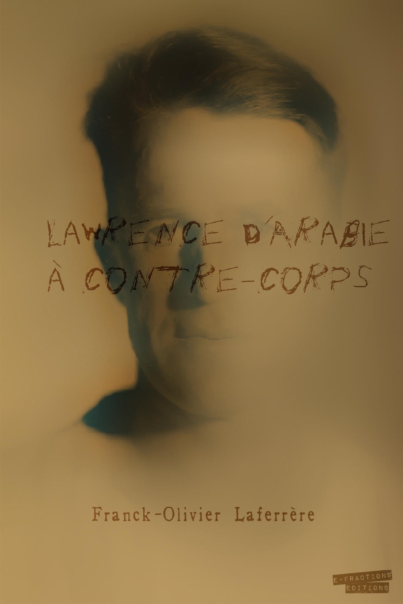Lawrence d'Arabie À contre-corps
