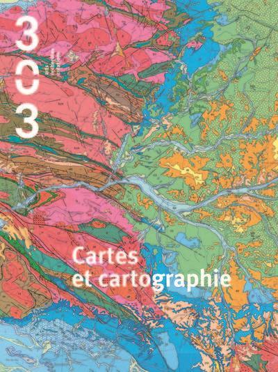 Revue 303 t.133; cartes et cartographie