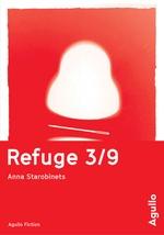 Vente Livre Numérique : Refuge 3/9  - Anna Starobinets