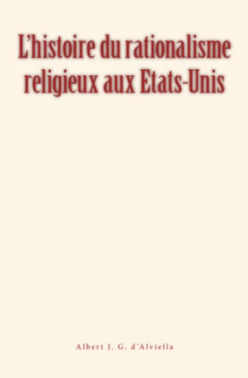 L'histoire du rationalisme religieux aux Etats-Unis