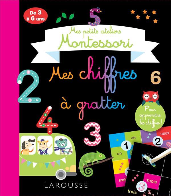mes petits ateliers Montessori ; mes chiffres à gratter