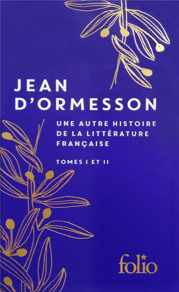 Une autre histoire de la littérature française t.1 et 2