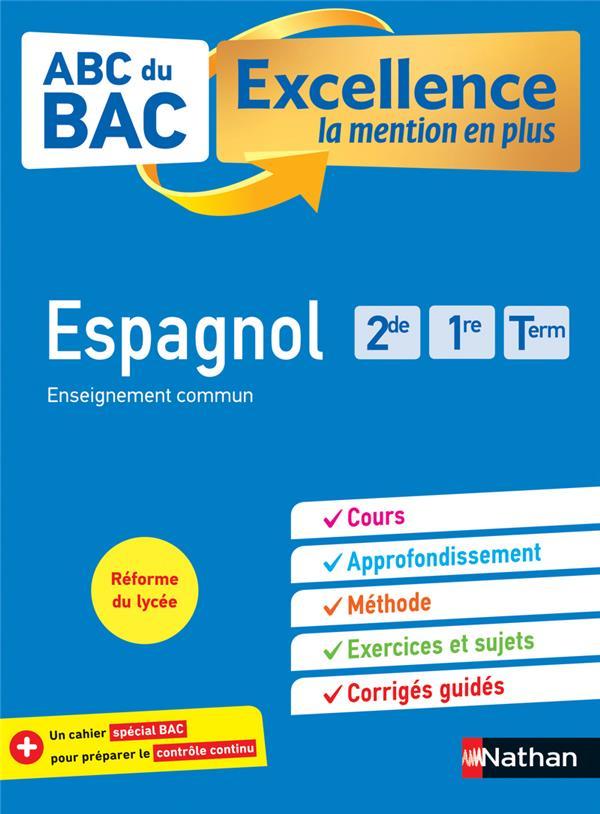 ABC DU BAC EXCELLENCE T.54 ; espagnol ; 2de, 1re, terminale (édition 2020)