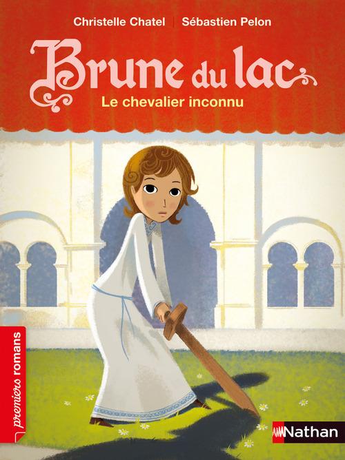 Vente EBooks : Brune du Lac, le chevalier inconnu - Roman Historique - De 7 à 11 ans  - Christelle Chatel