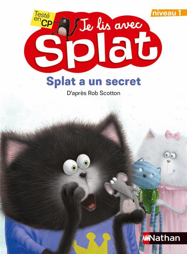 Je lis avec Splat ; Splat a un secret ; niveau 1